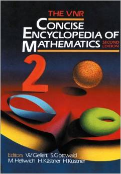 The VNR Concise Encyclopedia of Mathematics by S. Gottwald free download