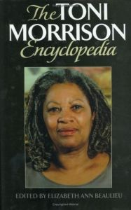 The Toni Morrison Encyclopedia by Elizabeth A. Beaulieu free download
