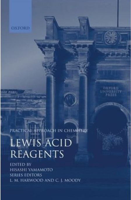 Lewis Acid Reagents: A Practical Approach free download