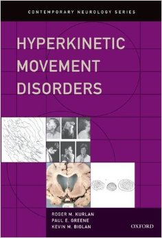 Hyperkinetic Movement Disorders free download