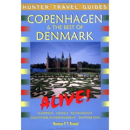 Copenhagen & the Best of Denmark Alive! (Alive Guides Series) by Norman Renouf free download