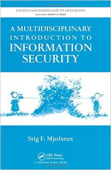 A Multidisciplinary Introduction to Information Security free download