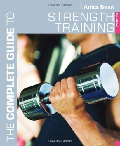 The Complete Guide to Strength Training (Complete Guides) free download