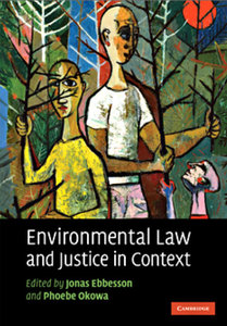 Environmental Law and Justice in Context free download