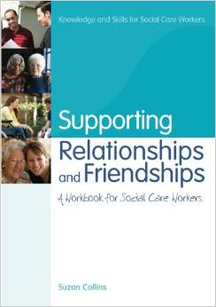 Supporting Relationships and Friendships: A Workbook for Social Care Workers free download