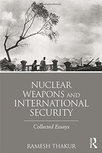 Nuclear Weapons and International Security: Collected Essays free download