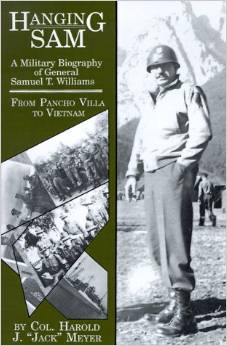 Hanging Sam: A Military Biography of General Samuel T. Williams by Harold J. Meyer free download
