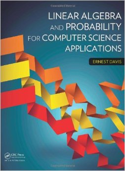 Linear Algebra and Probability for Computer Science Applications free download