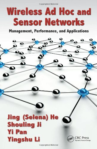 Wireless Ad Hoc and Sensor Networks: Management, Performance, and Applications free download