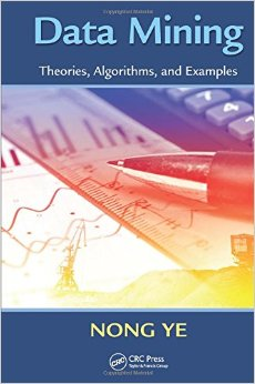 Data Mining: Theories, Algorithms, and Examples free download