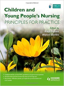 Children and Young People's Nursing: Principles for Practice free download