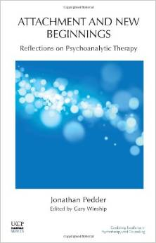 Attachment and New Beginnings: Reflections on Psychoanalytic Therapy free download