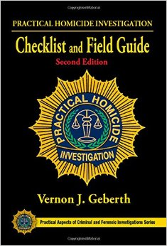 Practical Homicide Investigation Checklist and Field Guide, Second Edition free download