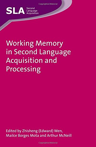 Working Memory in Second Language Acquisition and Processing free download