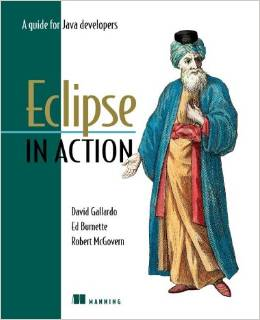 Eclipse in Action: A Guide for the Java Developer by Robert McGovern free download