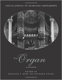 The Organ: An Encyclopedia (Encyclopedia of Keyboard Instruments) by Douglas Bush free download