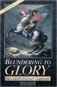 Blundering to Glory: Napoleon's Military Campaigns free download