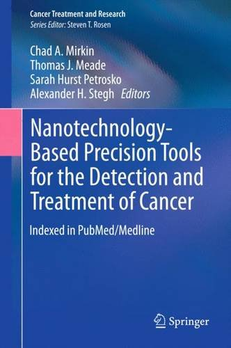 Nanotechnology-Based Precision Tools for the Detection and Treatment of Cancer free download