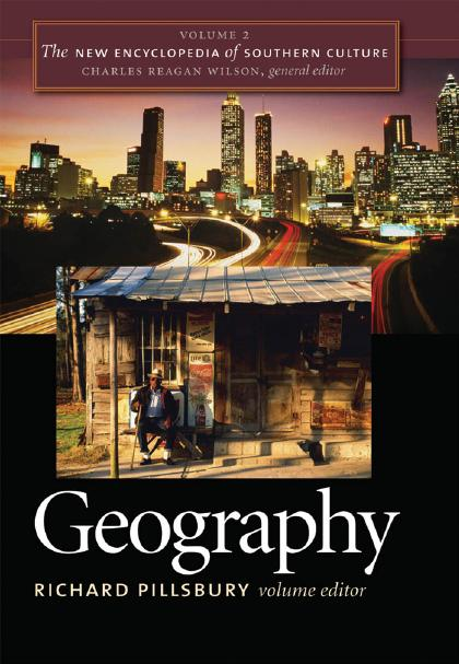 The New Encyclopedia of Southern Culture: Volume 2: Geography by Richard Pillsbury free download