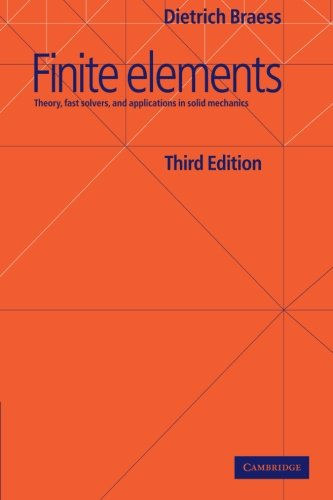 Finite Elements: Theory, Fast Solvers, and Applications in Solid Mechanics free download