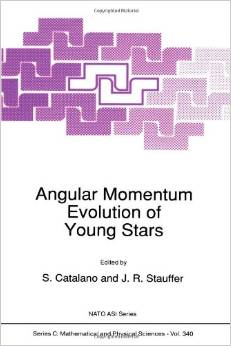 Angular Momentum Evolution of Young Stars (Nato Science Series C:) by S. Catalano free download