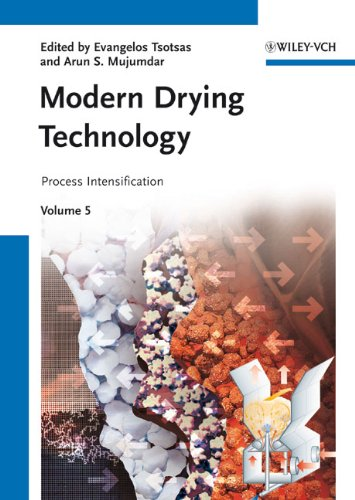 Modern Drying Technology, Process Intensification (Volume 5) free download
