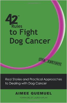 42 Rules to Fight Dog Cancer (2nd Edition): Real Stories and Practical Approaches to Dealing with Dog Cancer free download