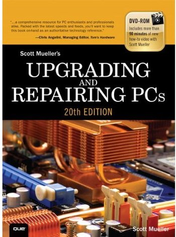 Upgrading and Repairing PCs (20th edition) free download