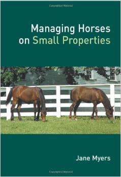 Managing Horses on Small Properties free download