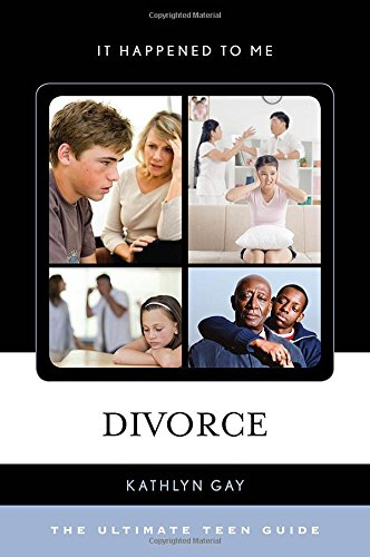 Divorce: The Ultimate Teen Guide free download