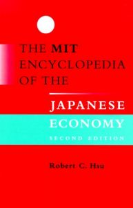 The MIT Encyclopedia of the Japanese Economy - 2nd Edition free download