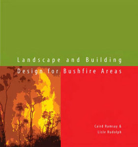 Landscape and Building Design for Bushfire Areas free download