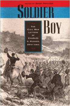 Soldier Boy: The Civil War Letters of Charles O. Musser, 29th Iowa free download
