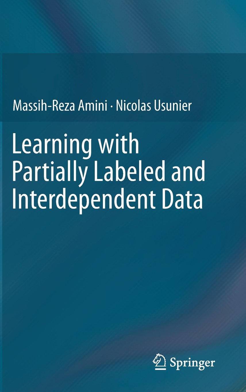 Learning with Partially Labeled and Interdependent Data free download