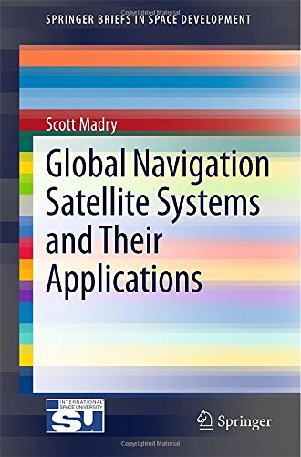 Global Navigation Satellite Systems and Their Applications free download