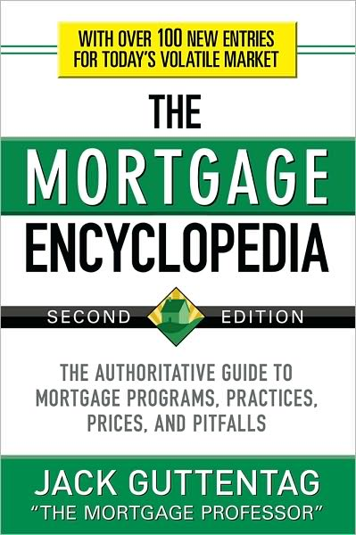 The Mortgage Encyclopedia by Jack Guttentag free download