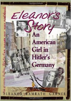 Eleanor's Story: an American Girl in Hitler's Germany free download