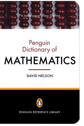The Penguin Dictionary of Mathematics (4th edition) download dree