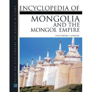 Encyclopedia of Mongolian and the Mongol Empire free download