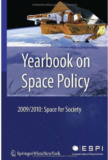 Yearbook on Space Policy 2009/2010: Space for Society free download