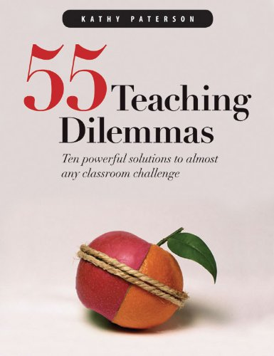 55 Teaching Dilemmas: Ten Powerful Solutions to Almost Any Classroom Challenge free download