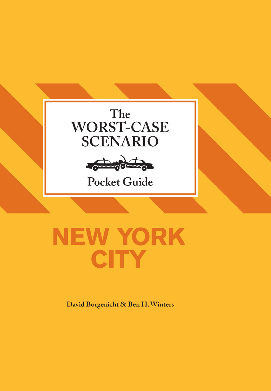 The Worst-Case Scenairo Pocket Guide: New York City free download