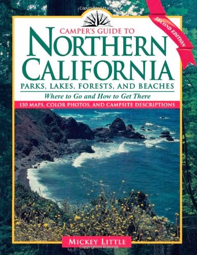 Camper's Guide to Northern California: Parks, Lakes, Forests, and Beaches, 2nd Edition free download