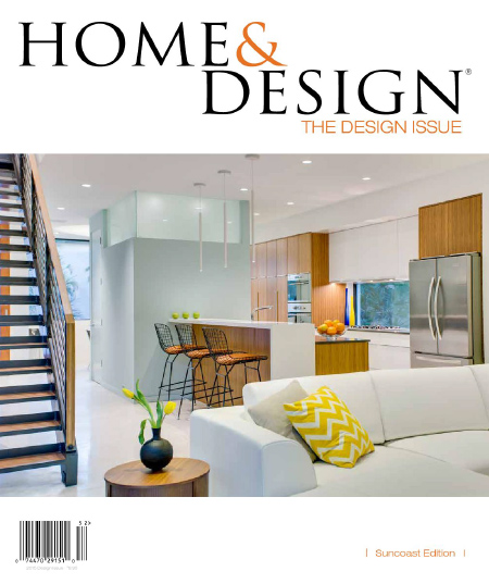 Home & Design Magazine - Design Issue 2015 (Suncoast Florida Edition) free download