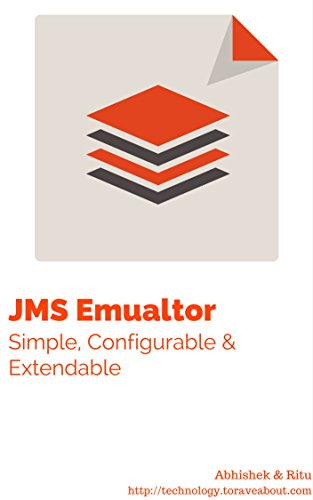 JMS System Emulator: Simple, Configurable, Extendable Tool for JMS based System Emulation free download