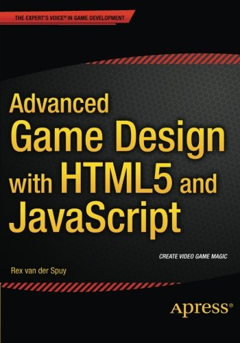 Advanced Game Design with HTML5 and javascript free download