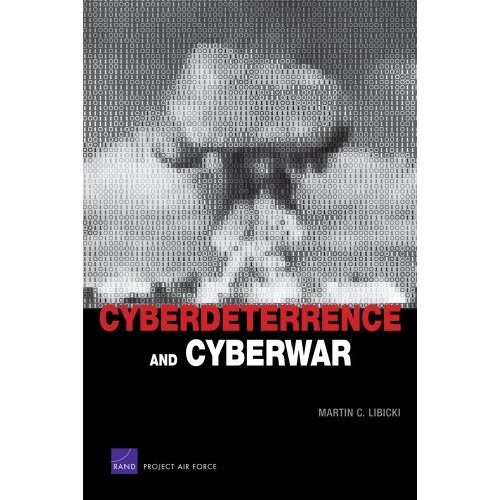 Cyberdeterrence and Cyberwar free download