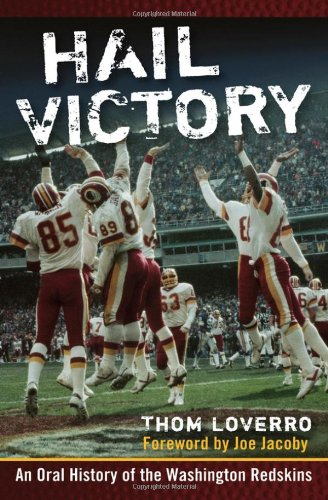 Hail Victory: An Oral History of the Washington Redskins free download