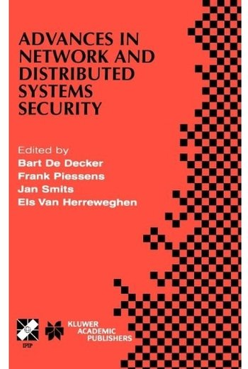 Advances in Network and Distributed Systems Security free download