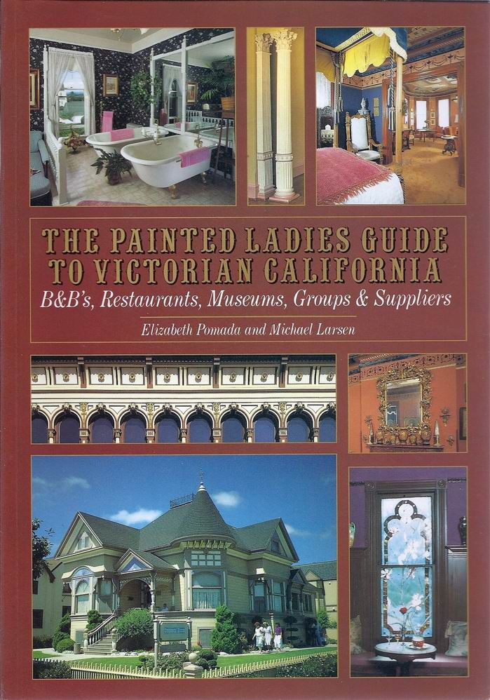 The Painted Ladies Guide to Victorian California free download
